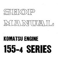 Komatsu 155-4 Series Diesel Engine Shop Manual - SEBE6120A04