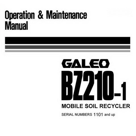 Komatsu BZ210-1 Galeo Mobile Soil Recycler Operation & Maintenance Manual (1101 and up) - SEAM048202T