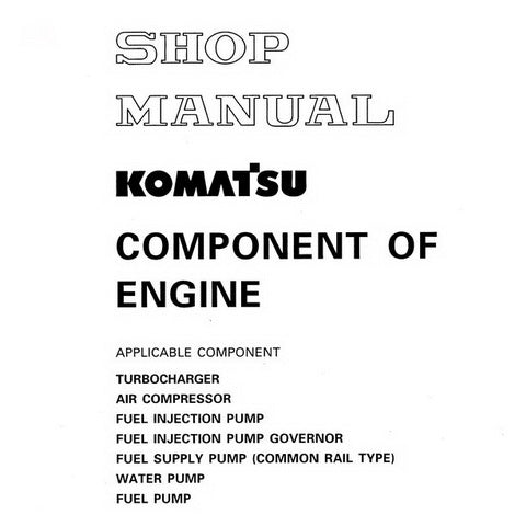 Komatsu Component of Engine Shop Manual - SRBECOMP009