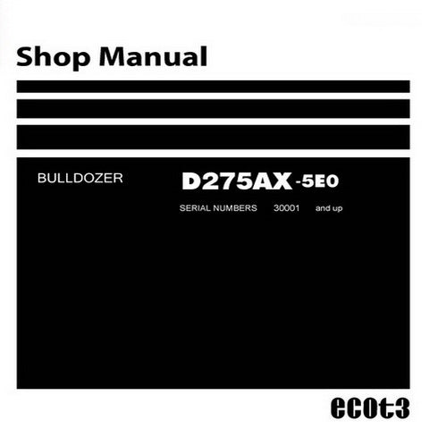 Komatsu D275AX-5EO Bulldozer (30001 and up) Shop Manual - SEN00919-10