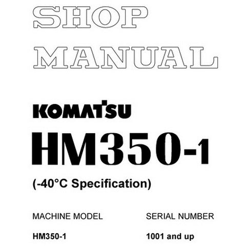 Komatsu HM350-1 Dump Truck Shop Manual (1001 and up) - SEBM030300