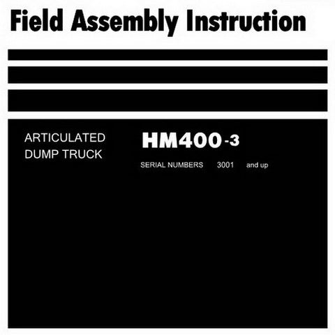 Komatsu HM400-3 Dump Truck Field Assembly Instruction (3001 and up) - GEN00112-00
