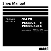 Komatsu PC138US-8, PC138USLC-8 Galeo Hydraulic Excavator Shop Manual (20001 and up) - SEN01968-02