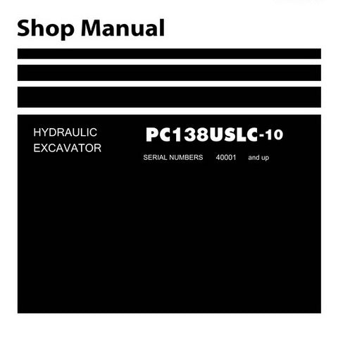 Komatsu PC138USLC-10 Hydraulic Excavator Shop Manual (40001 and up) - SEN06062-01