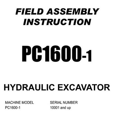 Komatsu PC1600-1 Hydraulic Excavator Field Assembly Instruction (10001 and up) - SEAW021TA102