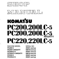 Komatsu PC200-5, PC200LC-5, PC200-5 Mighty, PC200LC-5 Mighty, PC220-5, PC220LC-5 Hydraulic Excavator Shop Manual - SEBM02050508