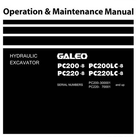 Komatsu PC200-8, PC200LC-8, PC220-8, PC220LC-8 Galeo Hydraulic Excavator Operation & Maintenance Manual - TEN00116-03