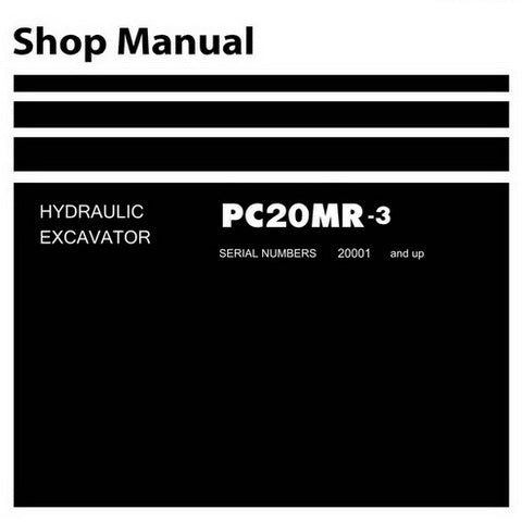 Komatsu PC20MR-3 Hydraulic Excavator Shop Manual (20001 and up) - SEN04767-02