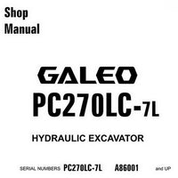 Komatsu PC270LC-7L Galeo Hydraulic Excavator Shop Manual (A86001 and up) - CEBM005903