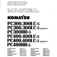 Komatsu PC300-5, PC300LC-5, PC300-5, PC300LC-5 Mighty, PC300HD-5, PC400-5, PC400LC-5, PC400-5, PC400LC-5 Mighty, PC400HD-5 Hydraulic Excavator Shop Manual - SEBM02070507