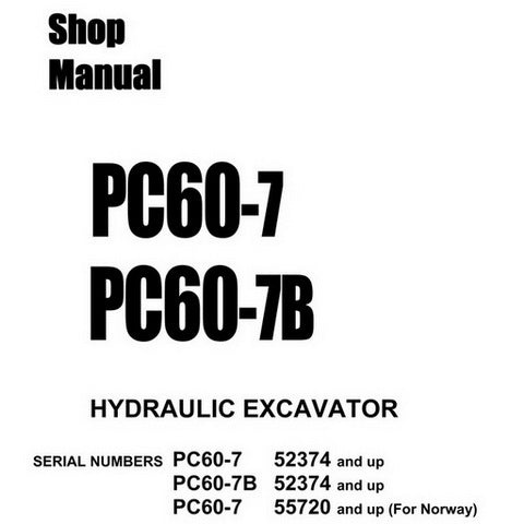 Komatsu PC60-7, PC60-7B Hydraulic Excavator Shop Manual - SEBM010911