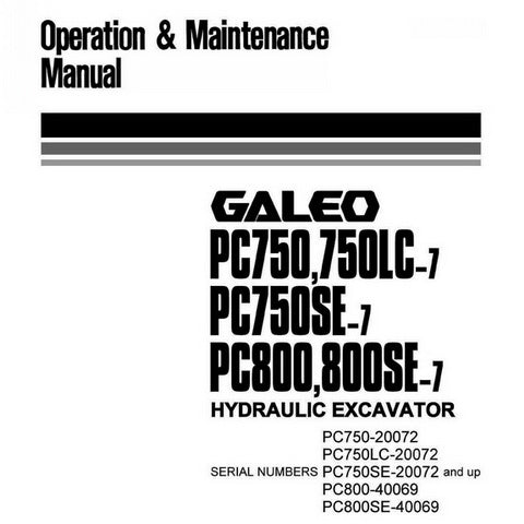 Komatsu PC750-7, PC750LC-7, PC750SE-7, PC800-7, PC800SE-7 Galeo Hydraulic Excavator Operation & Maintenance Manual - PEN00039-01