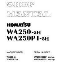 Komatsu WA250-5H, WA250PT-5H Wheel Loader Shop Manual - VEBM230102