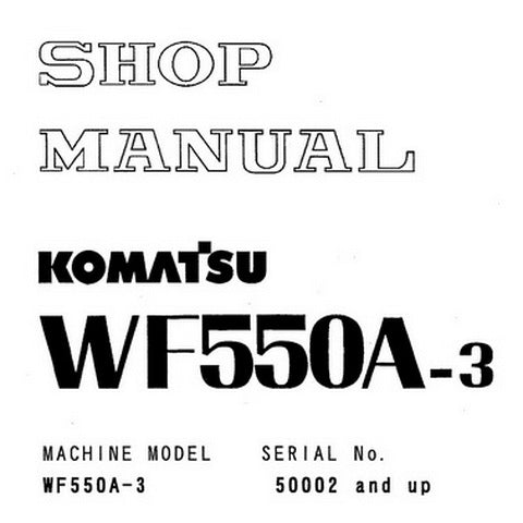 Komatsu WF550A-3 Trash Compactor Shop Manual (50002 and up) - SEBMW01700