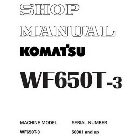 Komatsu WF650T-3 Trash Compactor Shop Manual (50001-up) - SEBM027401