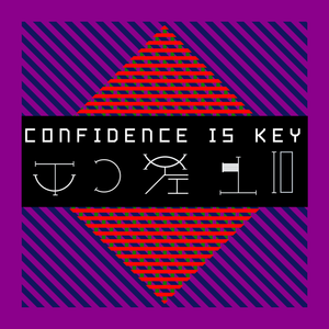 Confidence Is Key Album