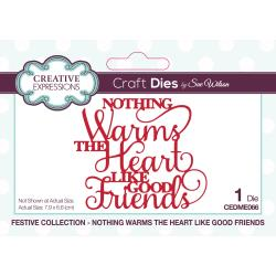 "Creative Expressions Die ""Nothing Warms the Heart like good friends"" CEDME066 5055305957837"