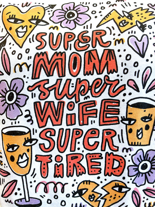 Super Mom T-Shirt Weiß