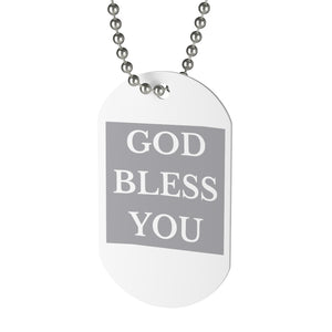 GOD BLESS YOU Neck Tag (Grey)