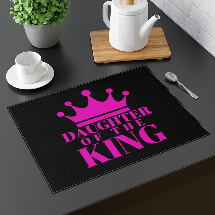 DAUGHTER of THE KING Placemat