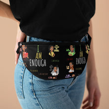 Load image into Gallery viewer, I AM ENOUGH Fanny Pack