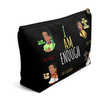Load image into Gallery viewer, I AM ENOUGH Accessory Pouch w T-bottom