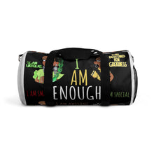 Load image into Gallery viewer, I AM ENOUGH Duffel Bag
