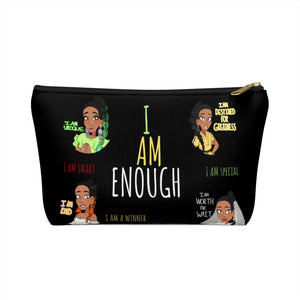 I AM ENOUGH Accessory Pouch w T-bottom
