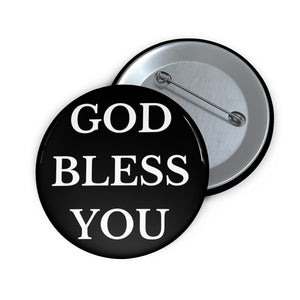 GOD BLESS YOU Button (Black)