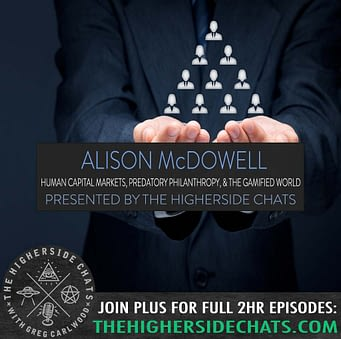 The Higherside Chats : Alison McDowell