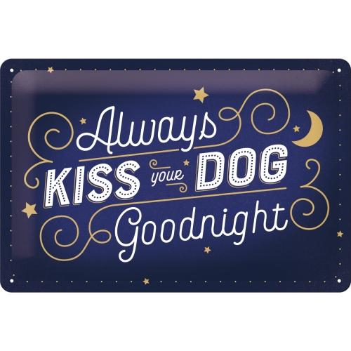 Kiss Your Dog Tin Sign 20x30cm - Beales department store