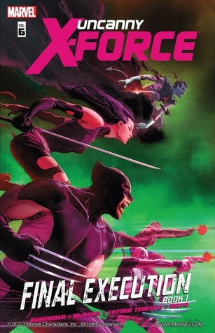 Uncanny X-Force (Paperback) Vol 06 Final Execution Book 1 Graphic Novels published by Marvel Comics
