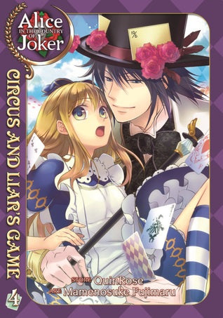 Alice In The Country Of Joker: Circus & Liars Game Vol 04 (Mature) Manga published by Seven Seas Entertainment Llc