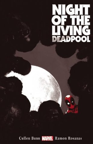 Night Of Living Deadpool (Paperback) Graphic Novels published by Marvel Comics