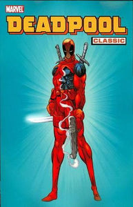 Deadpool Classic (Paperback) Vol 01 Graphic Novels published by Marvel Comics