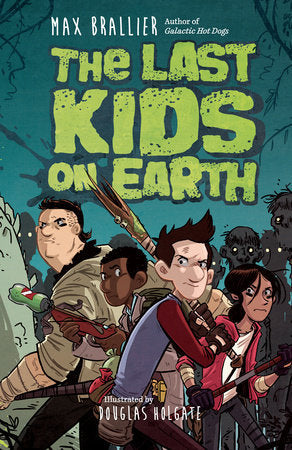 The Last Kids On Earth (Hardcover) Graphic Novels published by Viking Books For Young Readers