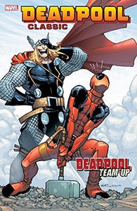 Deadpool Classic (Paperback) Vol 13 Deadpool Team Up Graphic Novels published by Marvel Comics