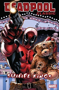 Deadpool Classic (Paperback) Vol 14 Suicide Kings Graphic Novels published by Marvel Comics