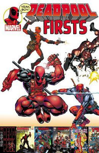 Deadpool Firsts (Paperback) Graphic Novels published by Marvel Comics