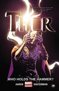 Thor (Paperback) Vol 02 Who Holds Hammer Graphic Novels published by Marvel Comics
