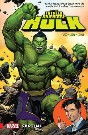 Totally Awesome Hulk (Paperback) Vol 01 Cho Time Graphic Novels published by Marvel Comics