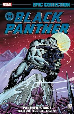 Black Panther Epic Collection (Paperback) Panthers Rage Graphic Novels published by Marvel Comics