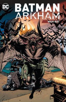Batman Arkham Manbat (Paperback) Graphic Novels published by Dc Comics