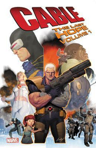Cable (Paperback) Vol 01 Last Hope Graphic Novels published by Marvel Comics