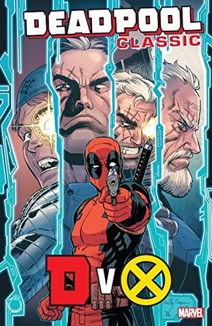 Deadpool Classic (Paperback) Vol 21 Dvx Graphic Novels published by Marvel Comics