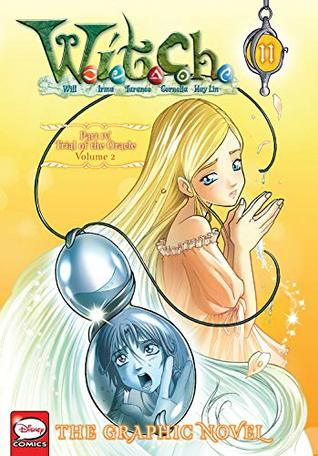 Witch Part 4 Trial Of Oracle Gn Vol 02 (W.i.t.c.h.: The Graphic Novel #11)  Graphic Novels published by Jy
