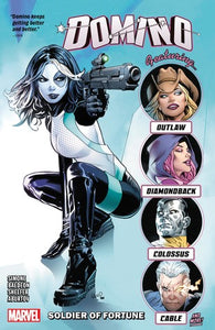 Domino (Paperback) Vol 02 Soldier Of Fortune Graphic Novels published by Marvel Comics