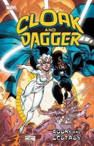 Cloak And Dagger (Paperback) Agony And Ecstasy Graphic Novels published by Marvel Comics