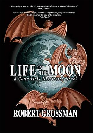 Life On The Moon: A Completely Illustrated Novel (Hardcover) Books published by Idw Publishing