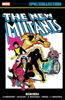 New Mutants Epic Collection (Paperback) Renewal Graphic Novels published by Marvel Comics